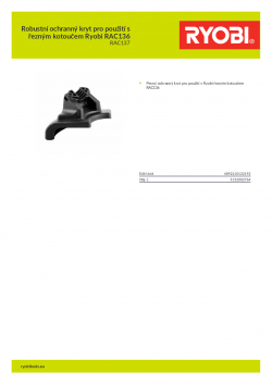 RYOBI RAC137 Robustní ochranný kryt pro použití s řezným kotoučem Ryobi RAC136 5132002764 A4 PDF
